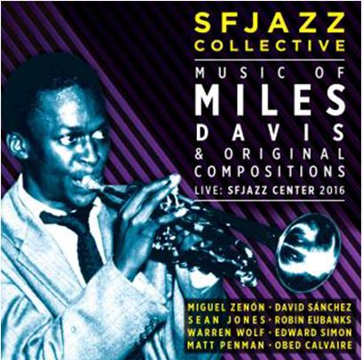 SFJAZZ Collective CD: Live at SFJAZZ Center 2016