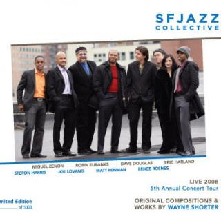 SFJAZZ Collective CD: Live 2008 5th Annual Concert Tour