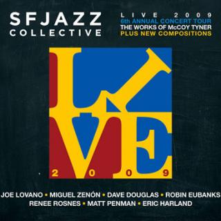 SFJAZZ Collective CD: Live 2009 6th Annual Concert Tour