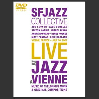 SFJAZZ Collective DVD: Live at Jazz à Vienne, 2007