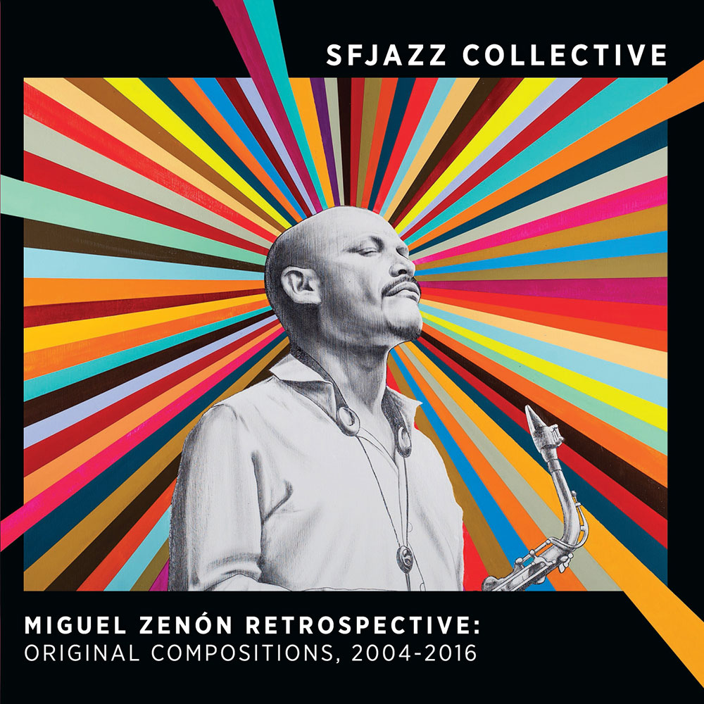 Miguel Zenón Retrospective: Original Compositions, 2004-2016