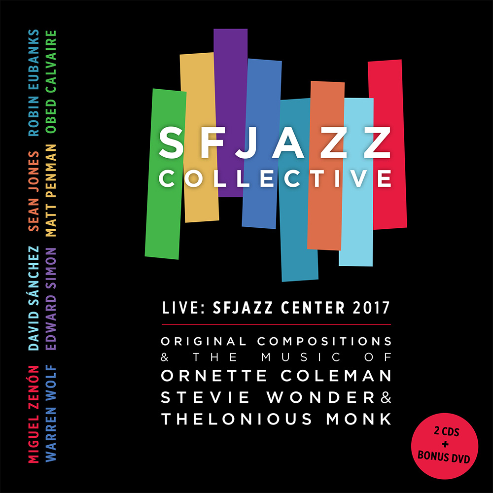 SFJAZZ Collective CD: Live at SFJAZZ Center 2017