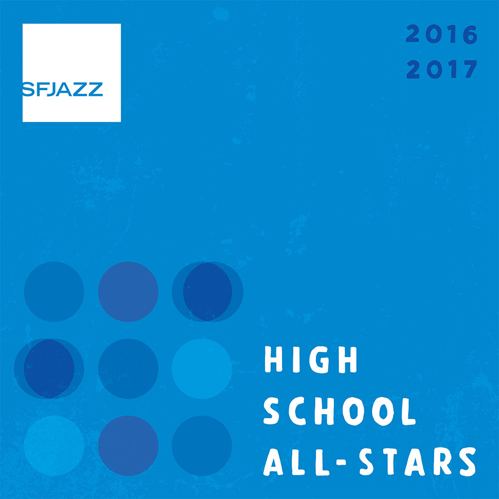 SFJAZZ High School All-Stars 2016-2017