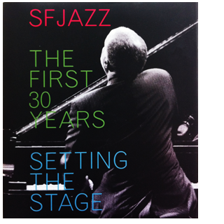 SFJAZZ: The First 30 Years